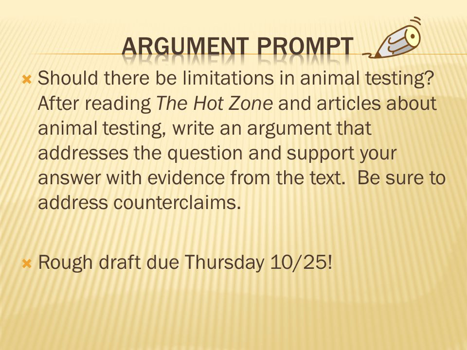  Should there be limitations in animal testing.