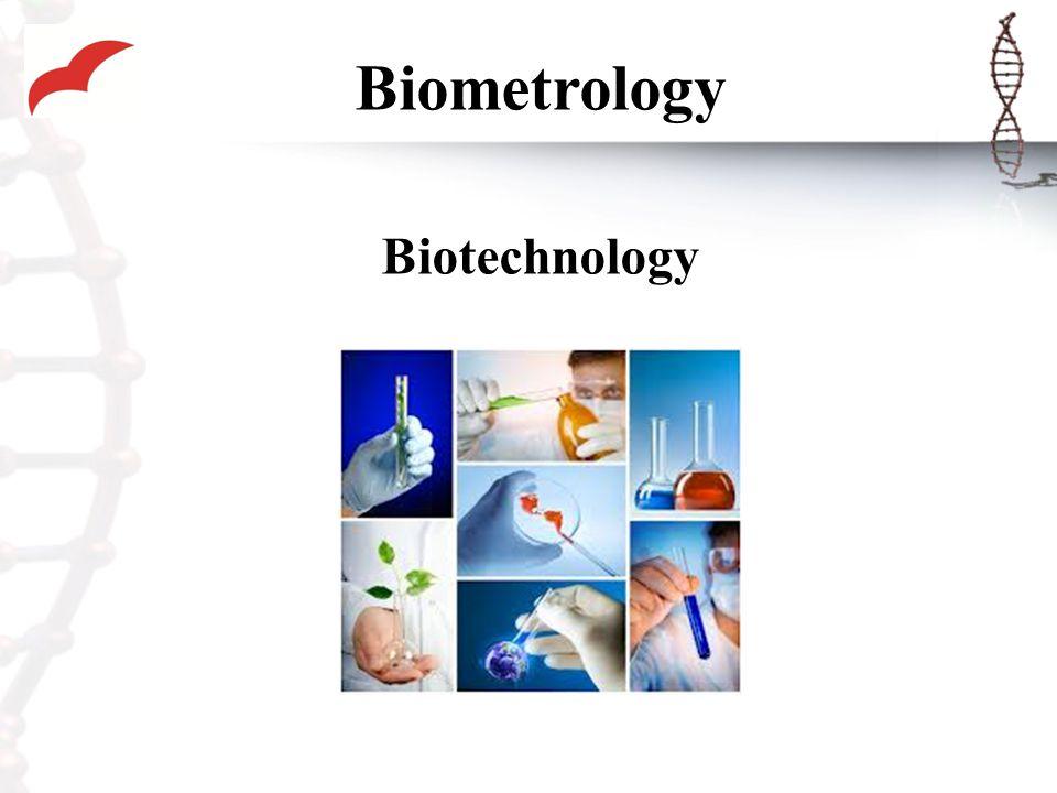 Biometrology Biotechnology