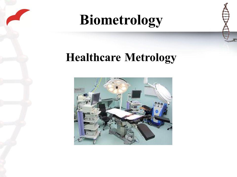 Biometrology Healthcare Metrology