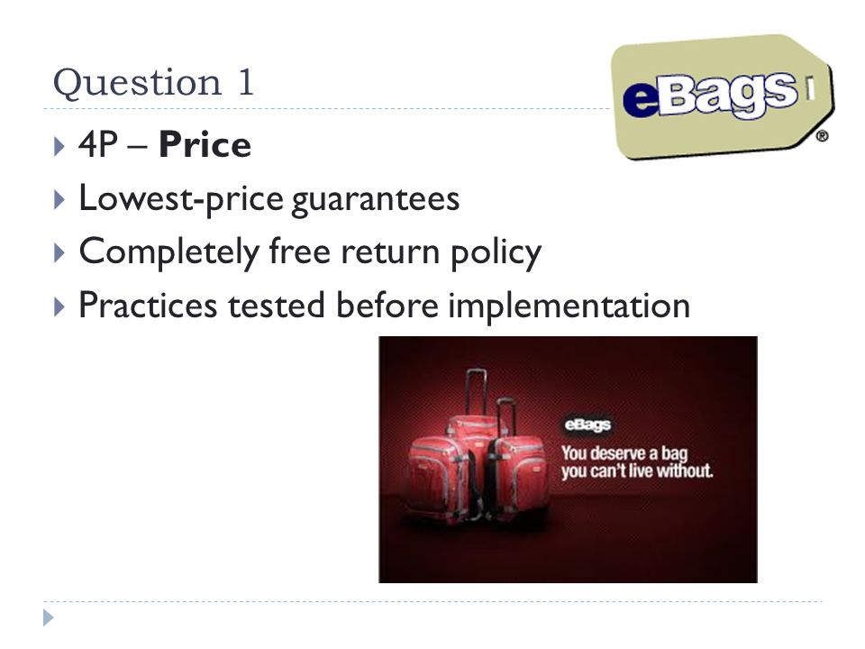 Question 4  What is the difference between eBags' core product and its actual product.