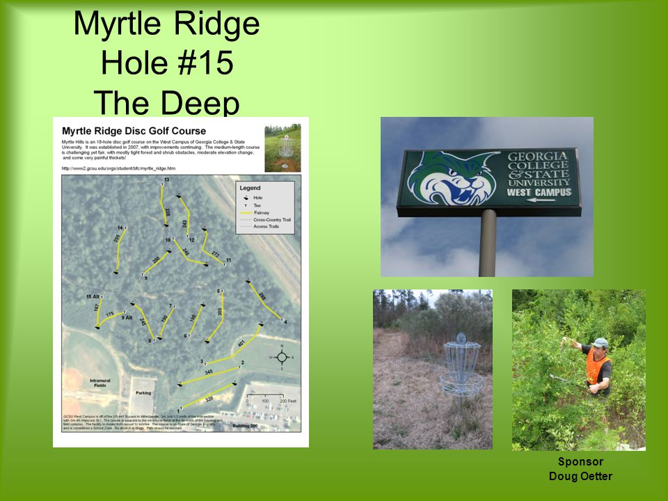 Myrtle Ridge Hole #15 The Deep Sponsor Doug Oetter