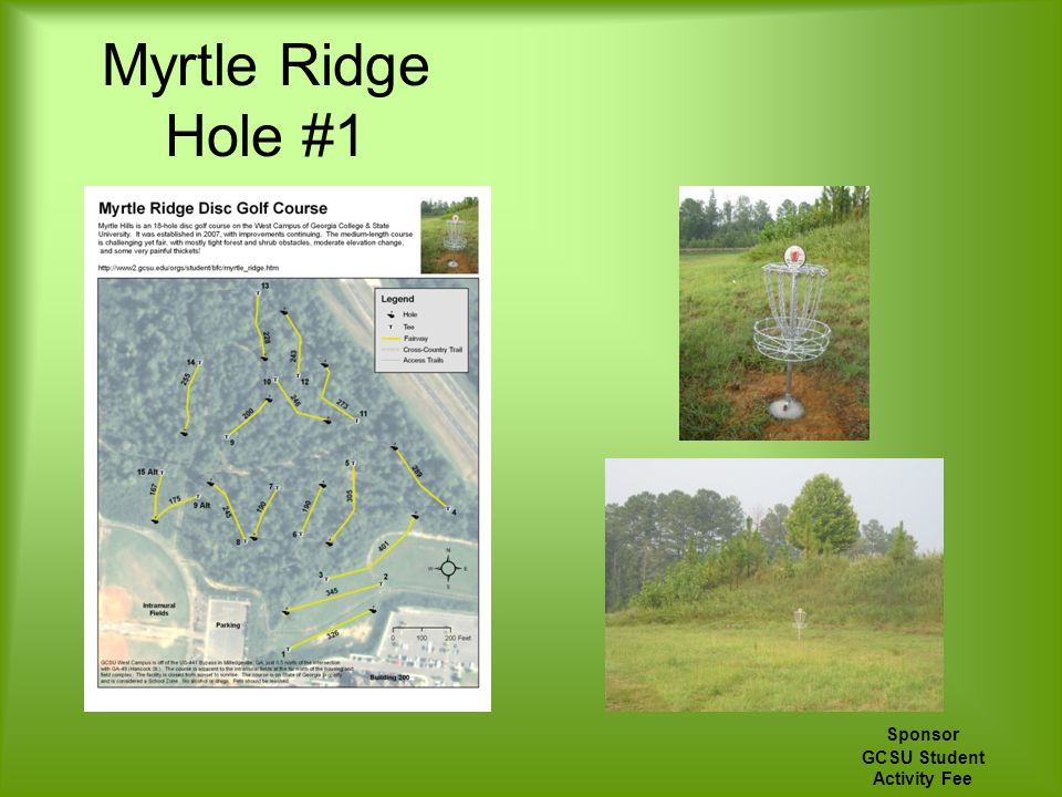 Myrtle Ridge Hole #1 Sponsor GCSU Student Activity Fee
