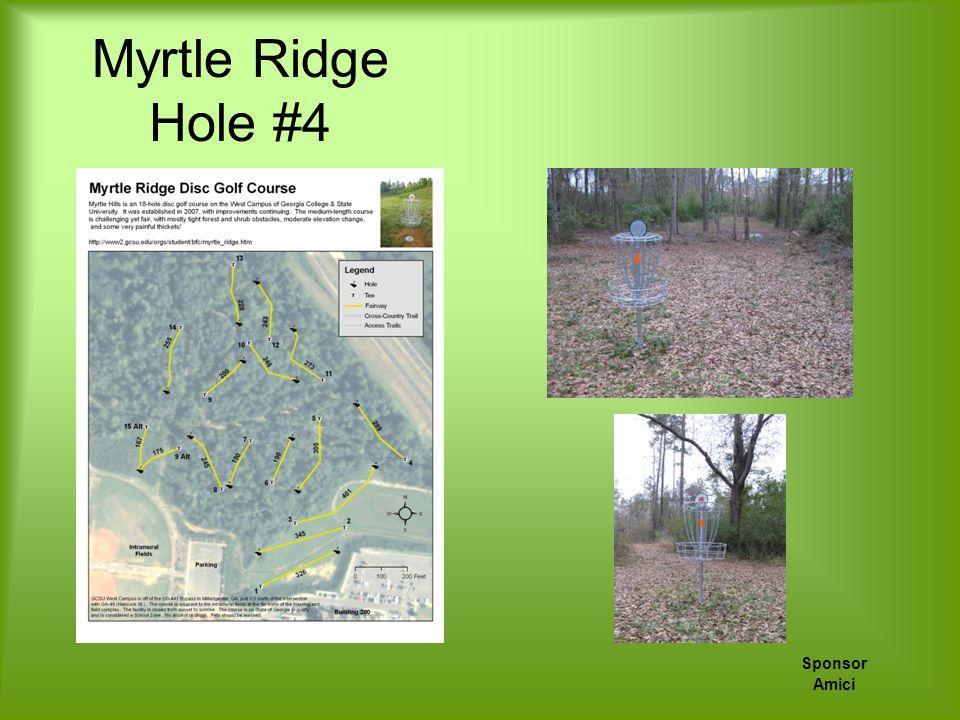 Myrtle Ridge Hole #4 Sponsor Amici