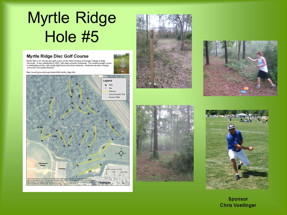 Sponsor Chris Voellinger Myrtle Ridge Hole #5