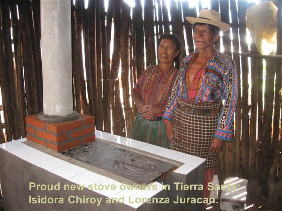 Proud new stove owners in Tierra Santa: Isidora Chiroy and Lorenza Juracan.