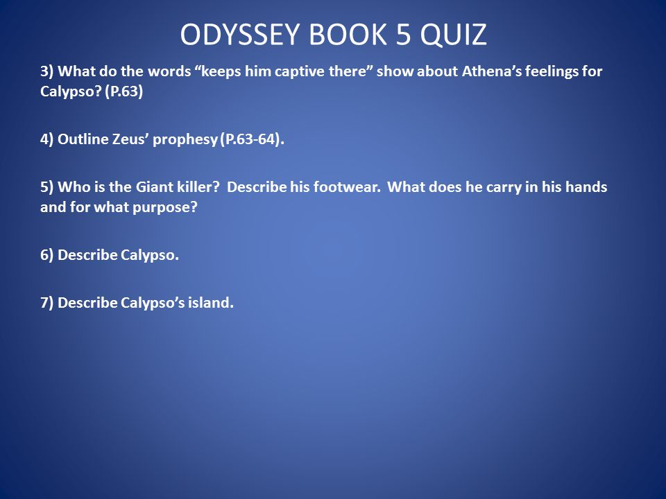 ODYSSEY BOOK 5 QUIZ 8) Describe the example of guest friendship found in P.