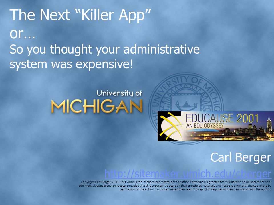 The Next Killer App or… So you thought your administrative system was expensive.