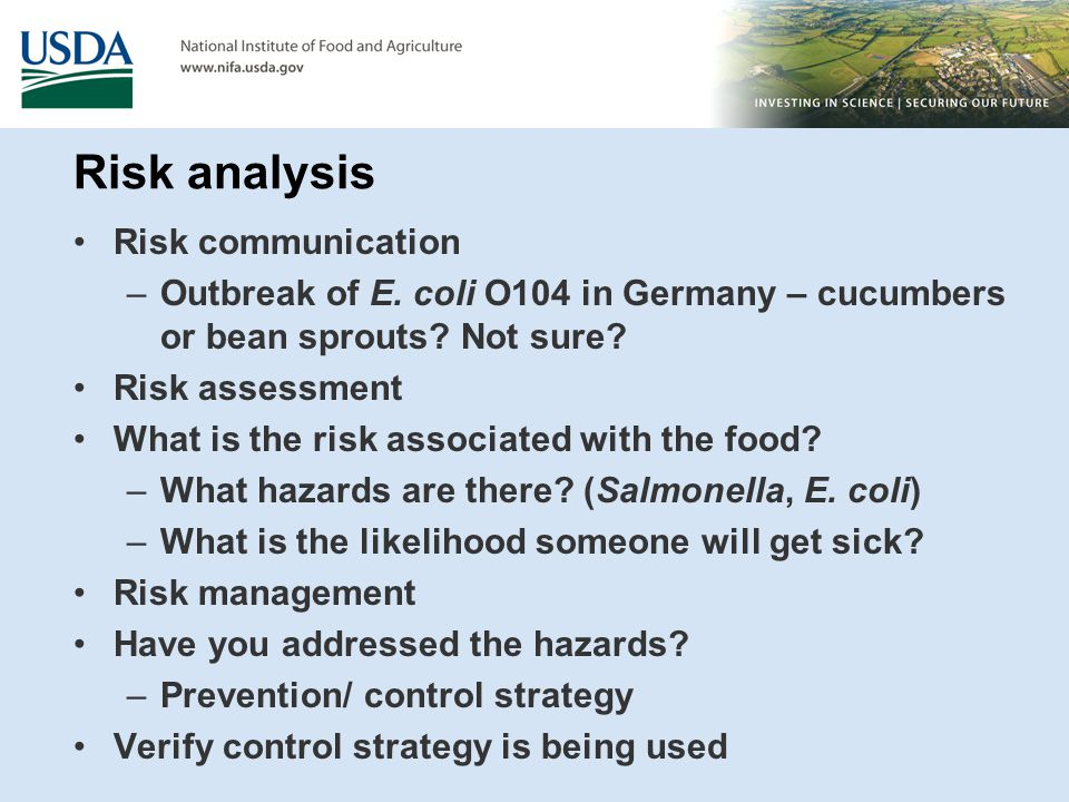 Risk analysis Risk communication –Outbreak of E. coli O104 in Germany – cucumbers or bean sprouts.