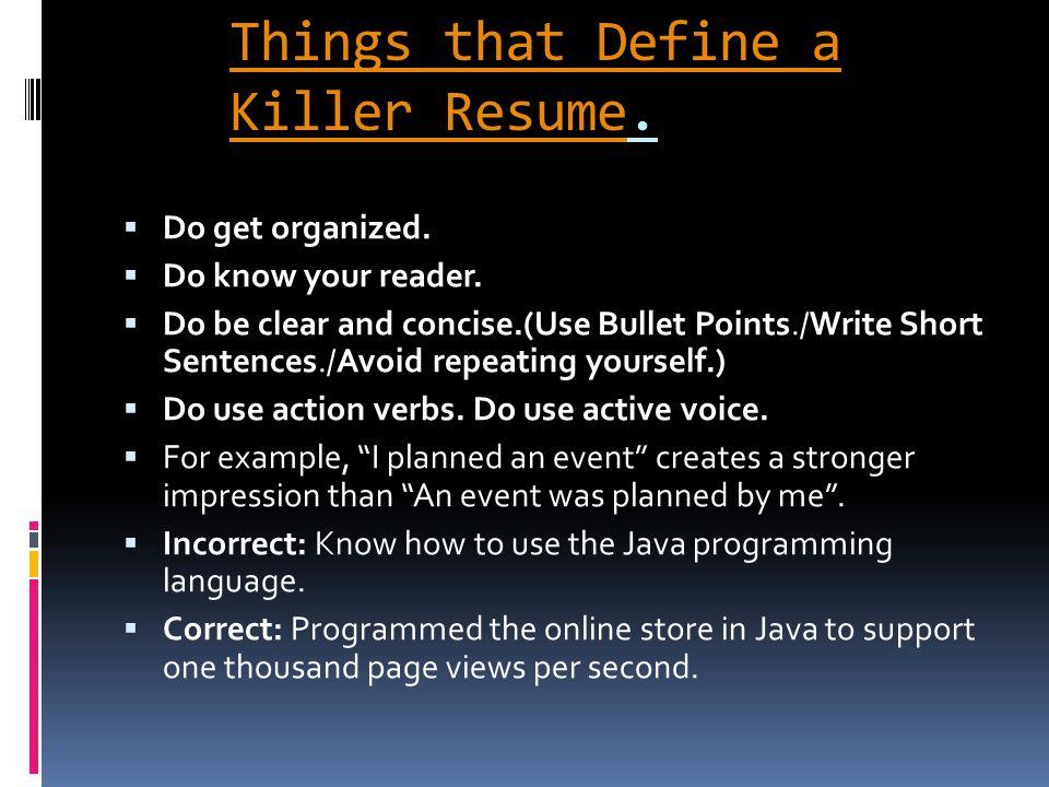 Things that Define a Killer ResumeThings that Define a Killer Resume.