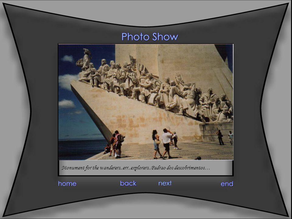 Monument for the wanderers..err..explorers..Padrao dos descobrimentos…