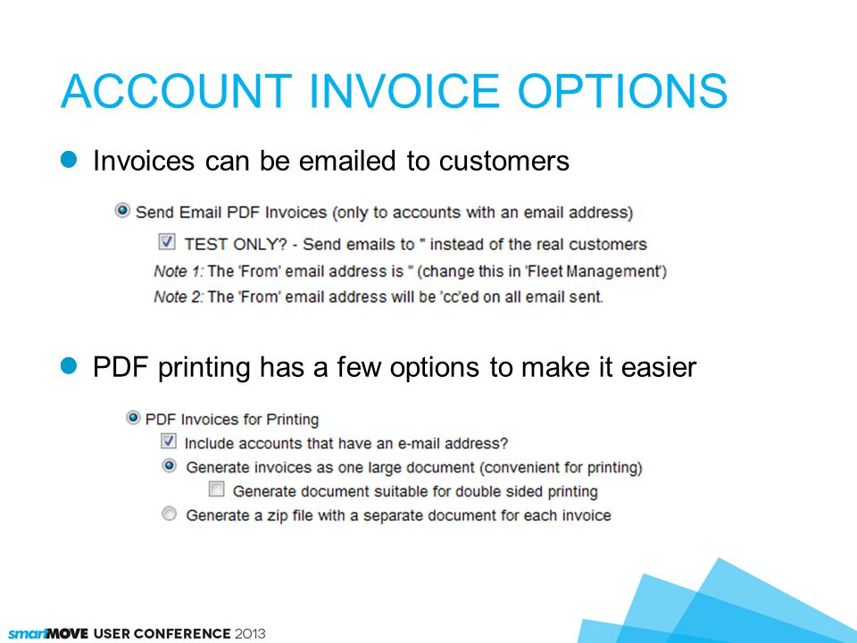 Invoices can be emailed to customers PDF printing has a few options to make it easier ACCOUNT INVOICE OPTIONS