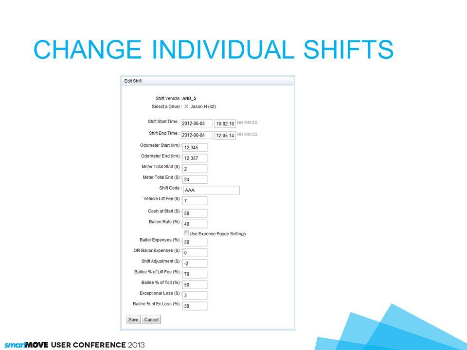 CHANGE INDIVIDUAL SHIFTS