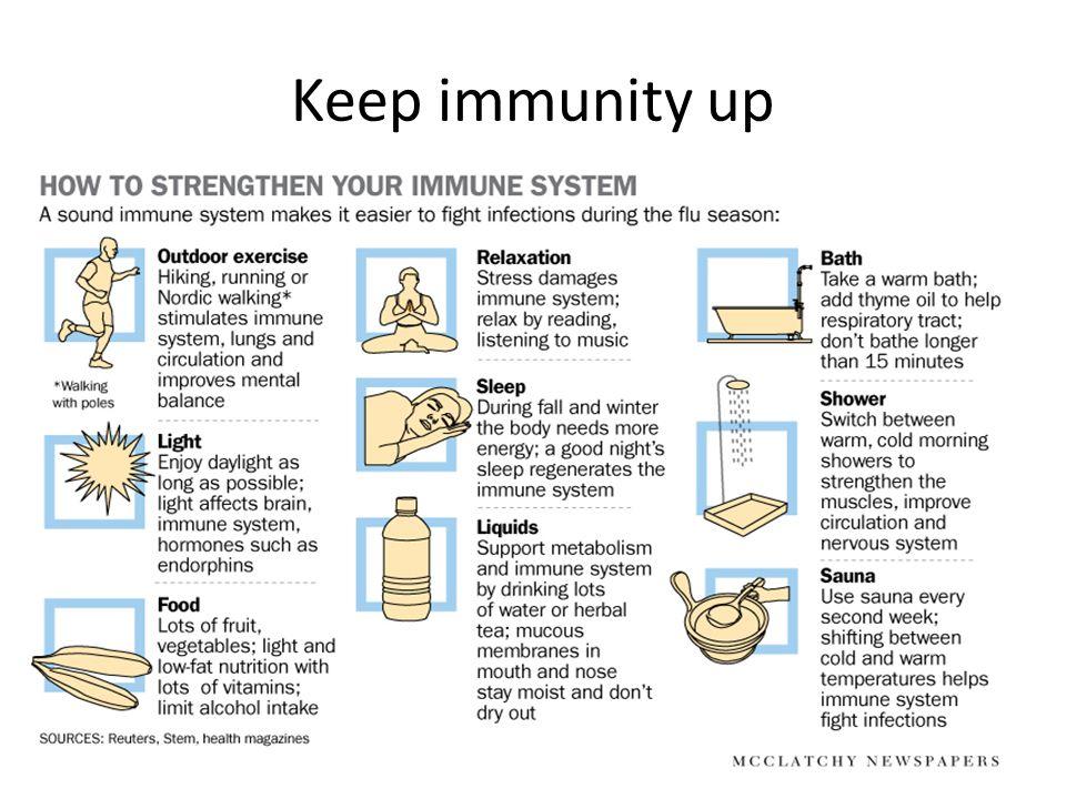 Keep immunity up