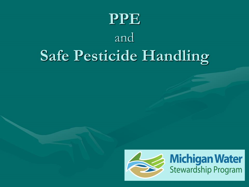 PPE and Safe Pesticide Handling