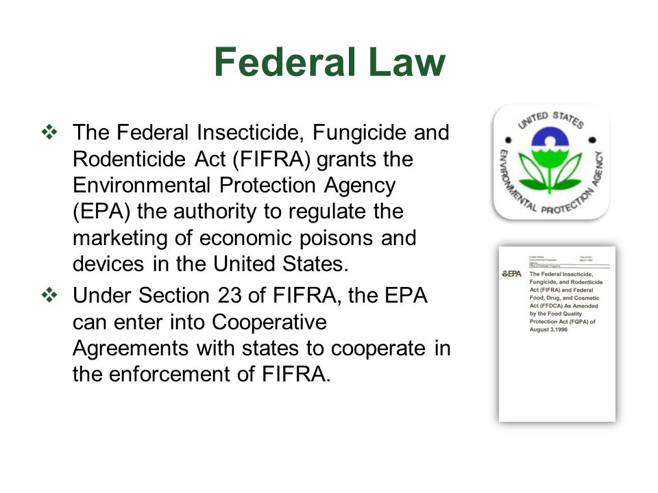 Enforcing FIFRA In Virginia  The Virginia Department of Agriculture and Consumer Services (VDACS) works under a Cooperative Agreement with EPA which designates VDACS as the state lead agency (SLA) responsible for enforcing the provisions of FIFRA within the state of Virginia.