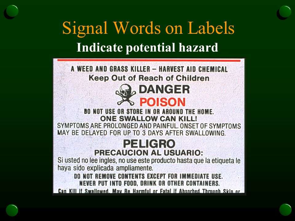 Signal Words on Labels Indicate potential hazard