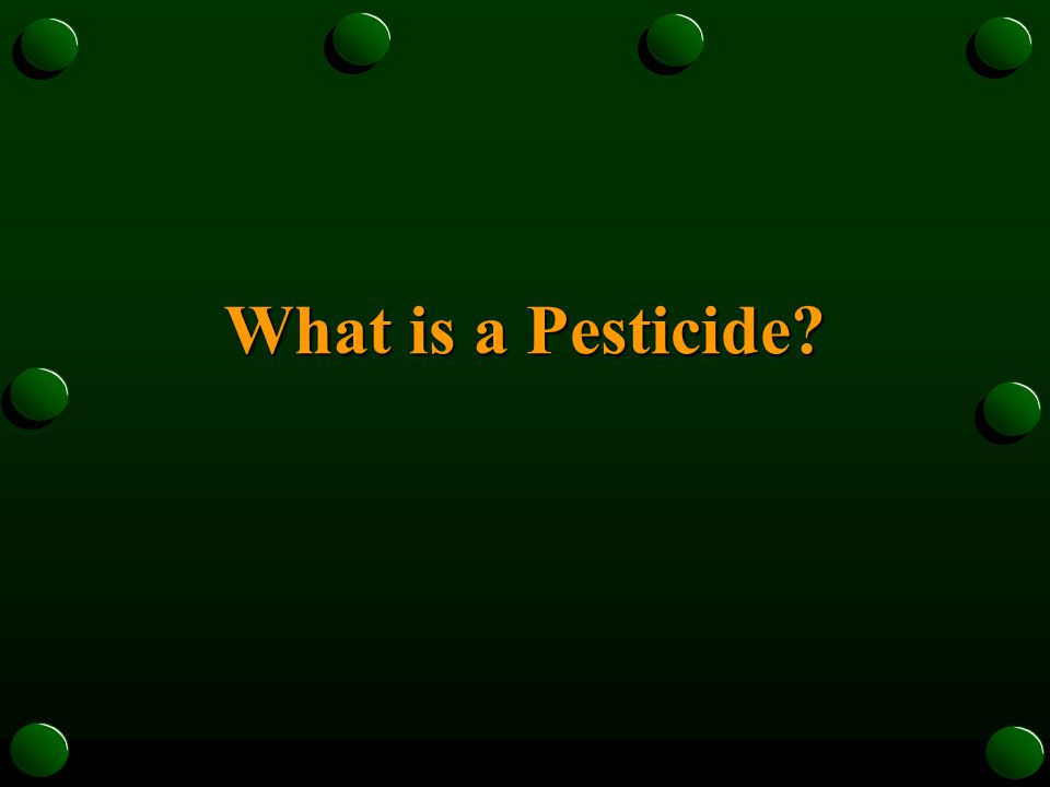Pesticides are chemicals used to destroy, prevent or control pests.