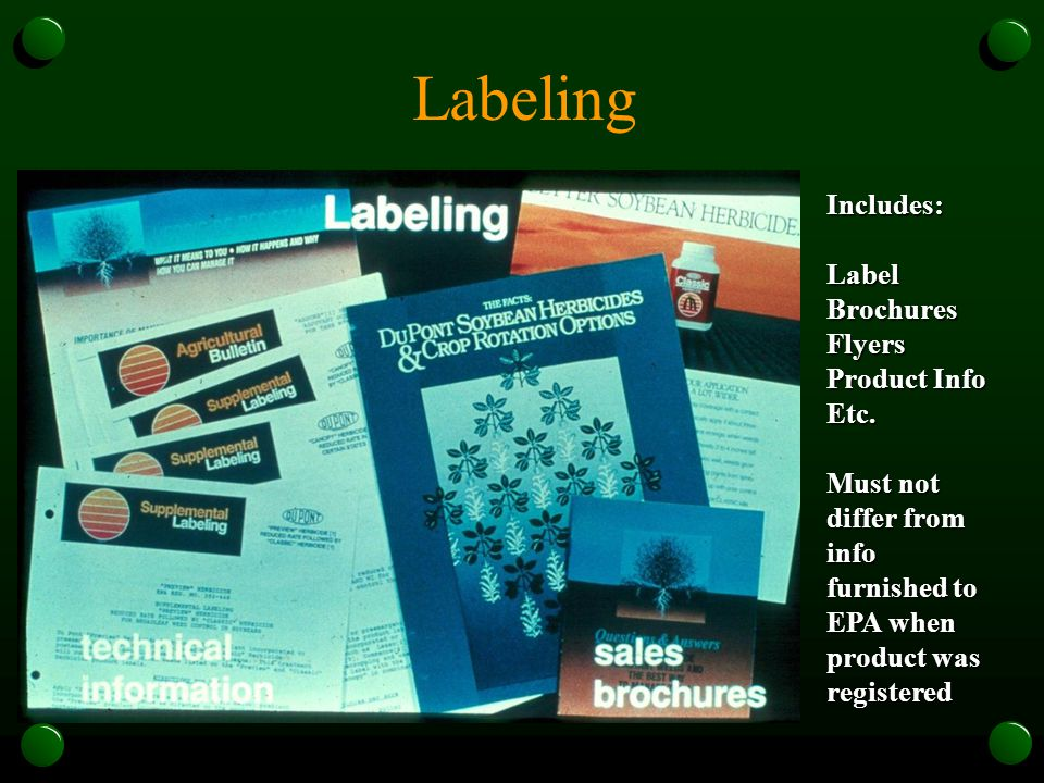 Labeling Includes:LabelBrochuresFlyers Product Info Etc.