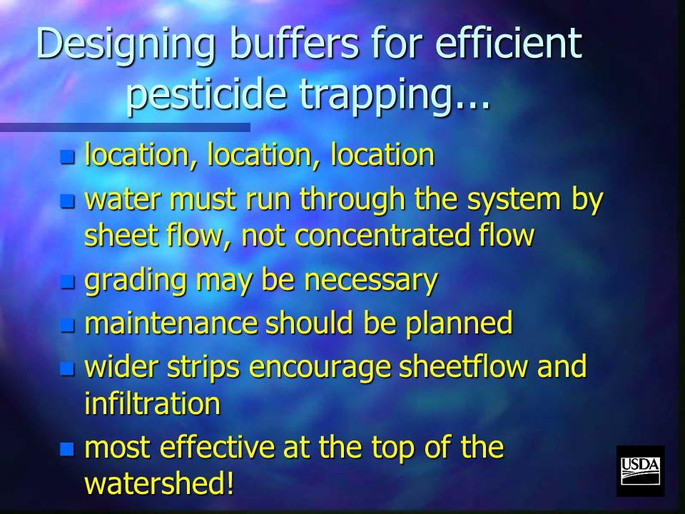 Designing buffers for efficient pesticide trapping...