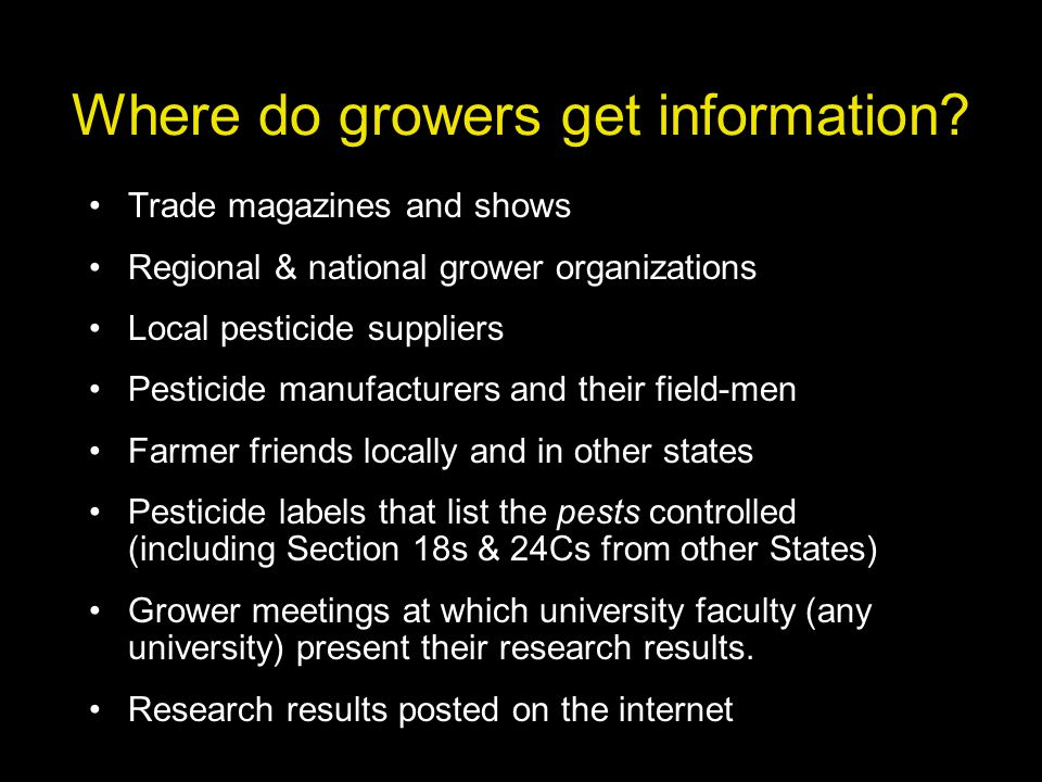 Where do growers get information.