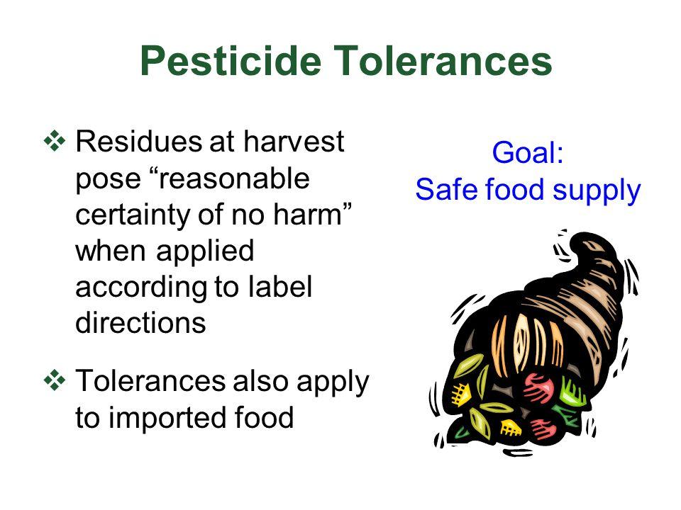 Who enforces pesticide tolerances.