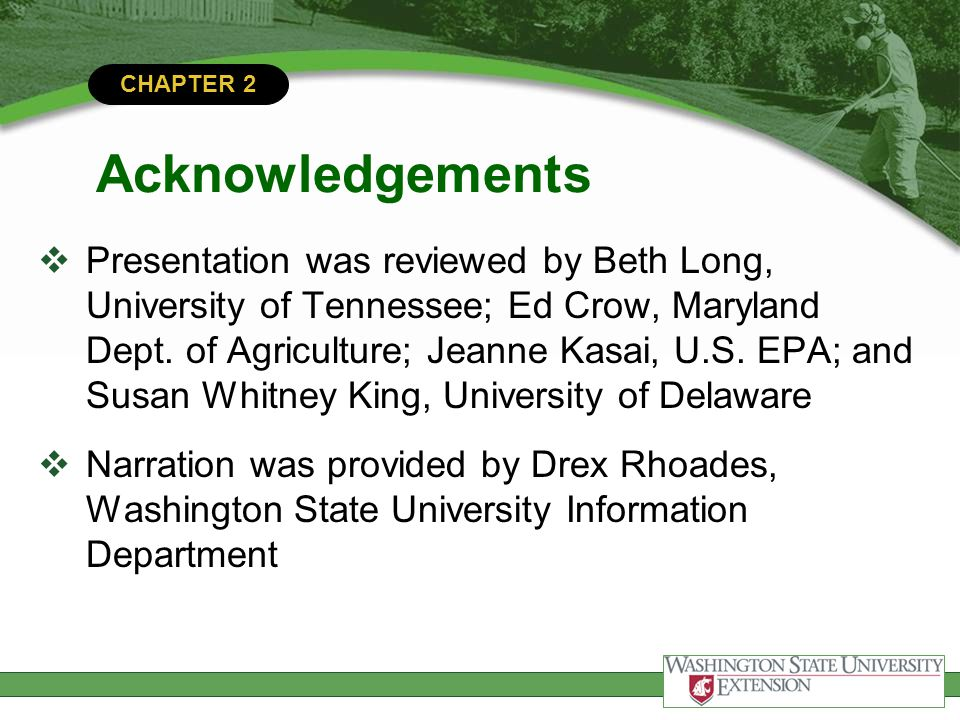 CHAPTER 2 Support for this project was made possible through EPA Office of Pesticide Program cooperative agreements with the Council for Agricultural, Science and Technology, and the National Association of State Departments of Agriculture Research Foundation.