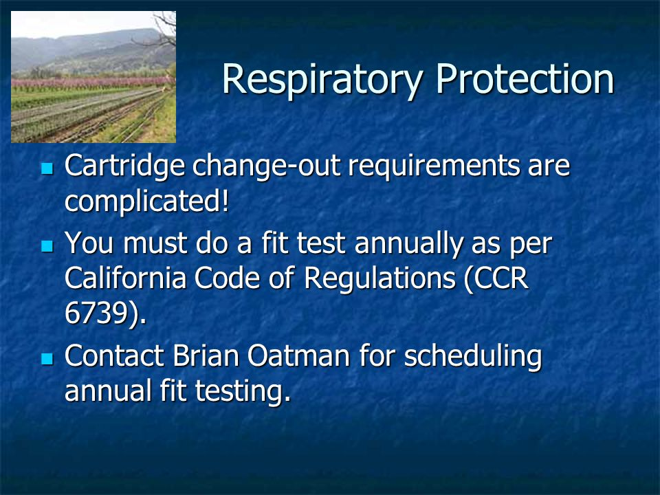 Respiratory Protection Cartridge change-out requirements are complicated.