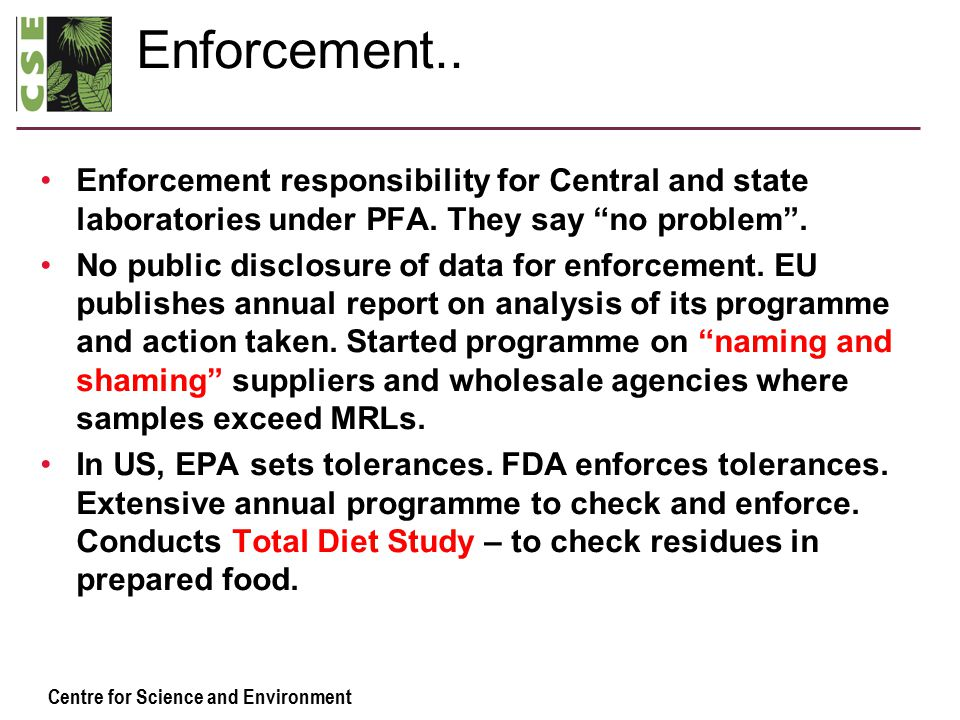 Centre for Science and Environment Enforcement..