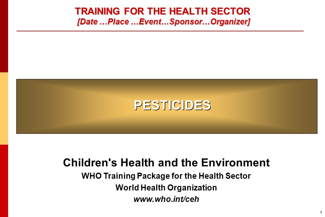 Pesticides 62 DISCLAIMER  The designations employed and the presentation of the material in this publication do not imply the expression of any opinion whatsoever on the part of the World Health Organization concerning the legal status of any country, territory, city or area or of its authorities, or concerning the delimitation of its frontiers or boundaries.
