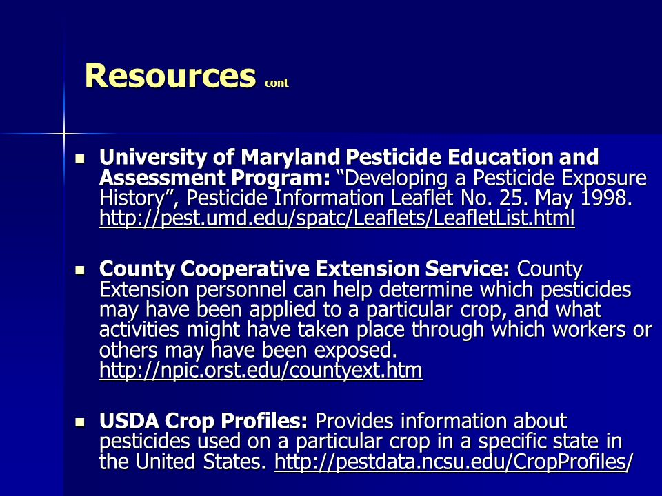 University of Maryland Pesticide Education and Assessment Program: Developing a Pesticide Exposure History , Pesticide Information Leaflet No.