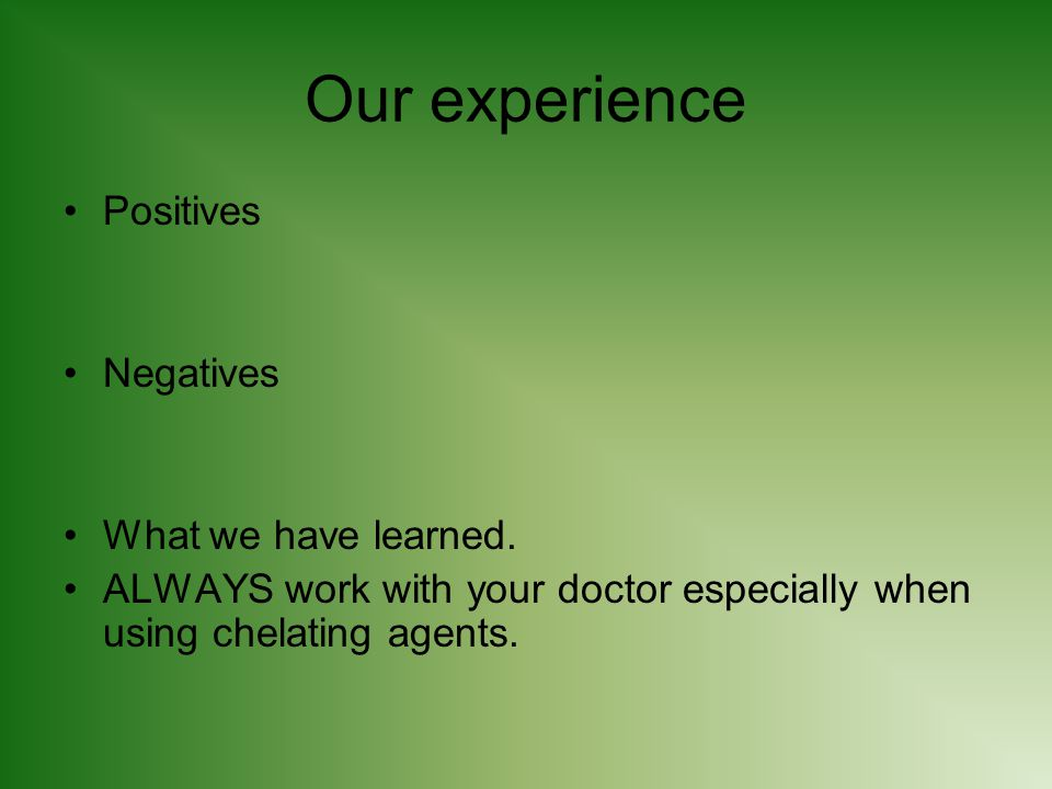 Our experience Positives Negatives What we have learned.