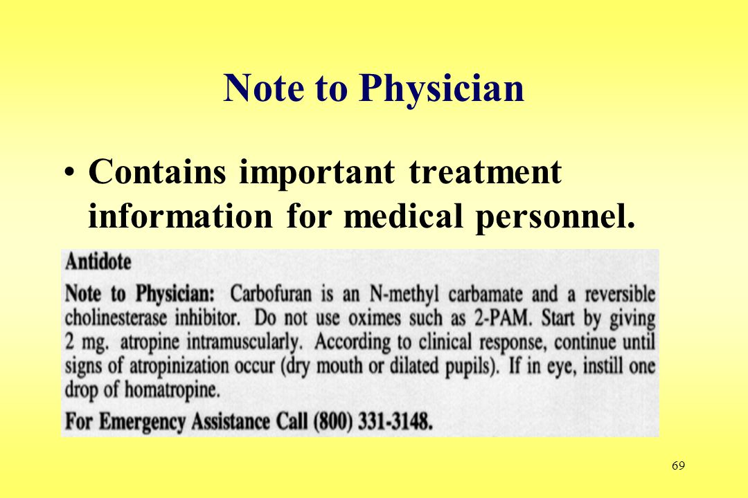 69 Note to Physician Contains important treatment information for medical personnel.
