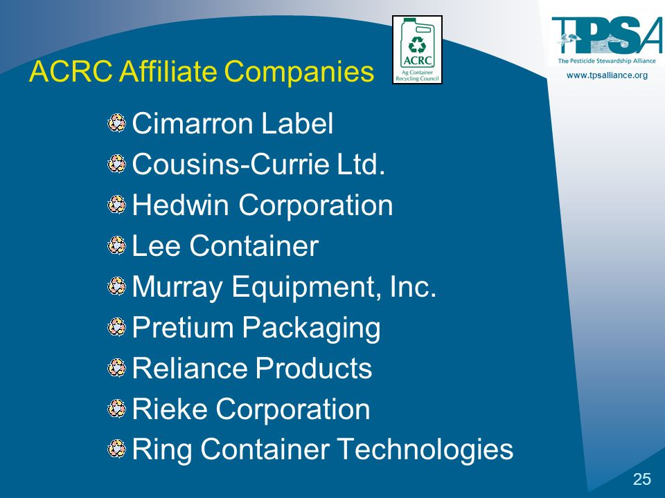 www.tpsalliance.org 25 Cimarron Label Cousins-Currie Ltd. Hedwin Corporation Lee Container Murray Equipment, Inc. Pretium Packaging Reliance Products
