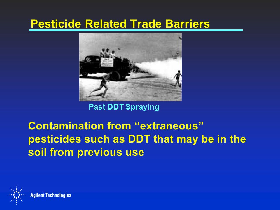 Economic Trade Barriers Designed to protect farm products of the importing country May be disguised as health or safety measures May be a response to consumer misconceptions about the dangers Pesticide or drug MRLs could be set so low that it prevents imports Fruit spoils when rejected by importer
