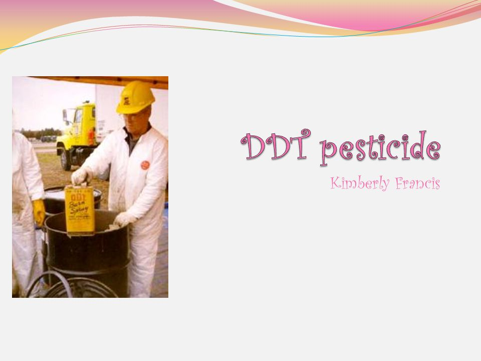 Dichlorodiphenyltrichloroethane (DDT) is a organochlorine contact insecticide that kills by acting as a nerve poison.