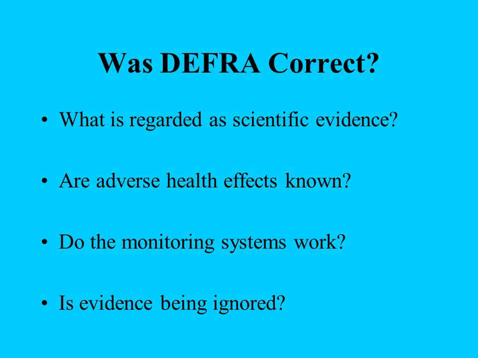 Was DEFRA Correct.What is regarded as scientific evidence.