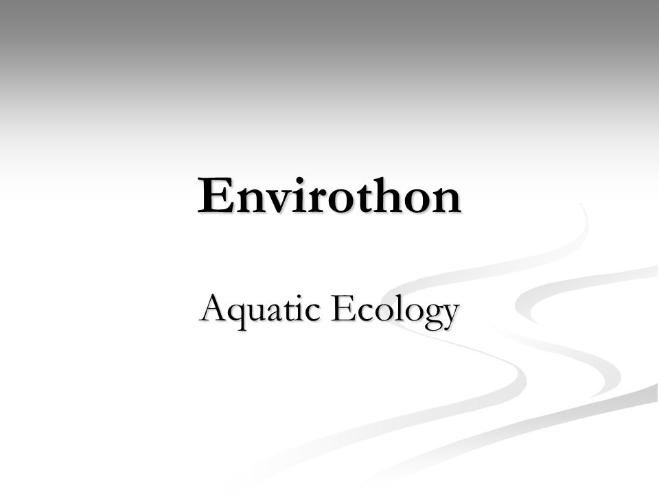 Envirothon Aquatic Ecology