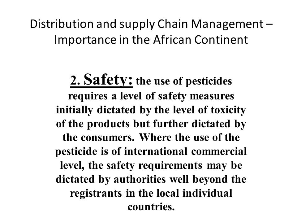 Distribution and supply Chain Management – Importance in the African Continent 2.