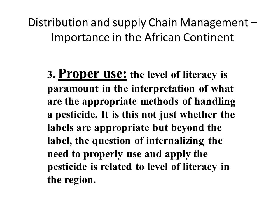 Distribution and supply Chain Management – Importance in the African Continent 3.