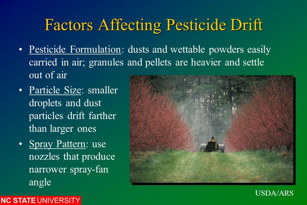 Causes of Pesticide Phytotoxicity Excessive dosage of pesticide applied Direct application of a pesticide to a susceptible plant Drift of pesticide spray, dust or vapor onto plant North Carolina Pesticide Applicator Training Program