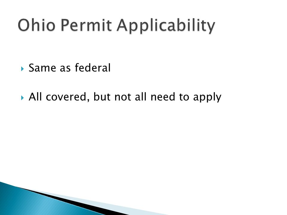  Same as federal  All covered, but not all need to apply
