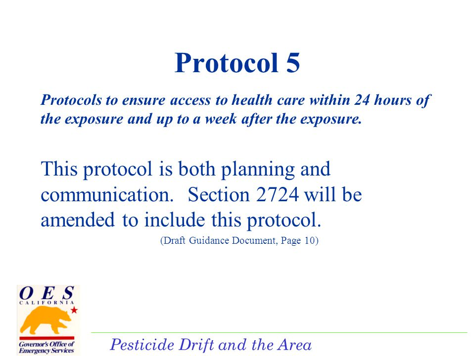 Pesticide Drift and the Area Plan Protocol 6 Protocols to notify medical providers regarding eligibility for reimbursement pursuant to Section 12997.5.