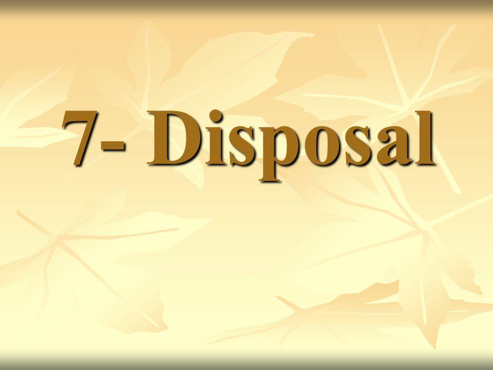7- Disposal