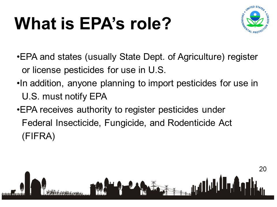 20 EPA and states (usually State Dept.