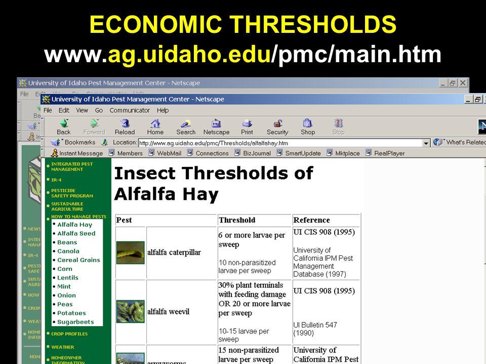 ECONOMIC THRESHOLDS www.ag.uidaho.edu/pmc/main.htm