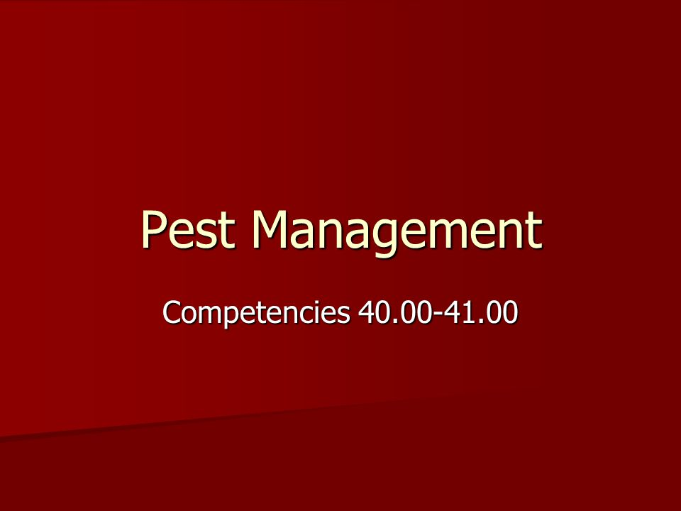 Pest Management Competencies 40.00-41.00