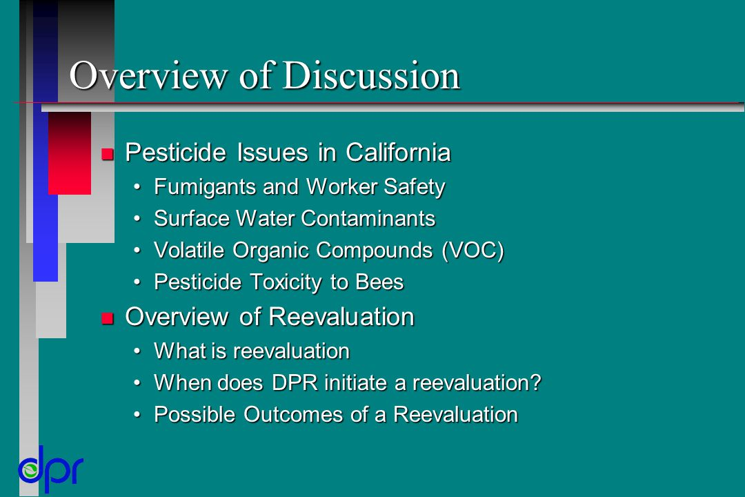 Overview of Discussion n Pesticide Issues in California Fumigants and Worker SafetyFumigants and Worker Safety Surface Water ContaminantsSurface Water