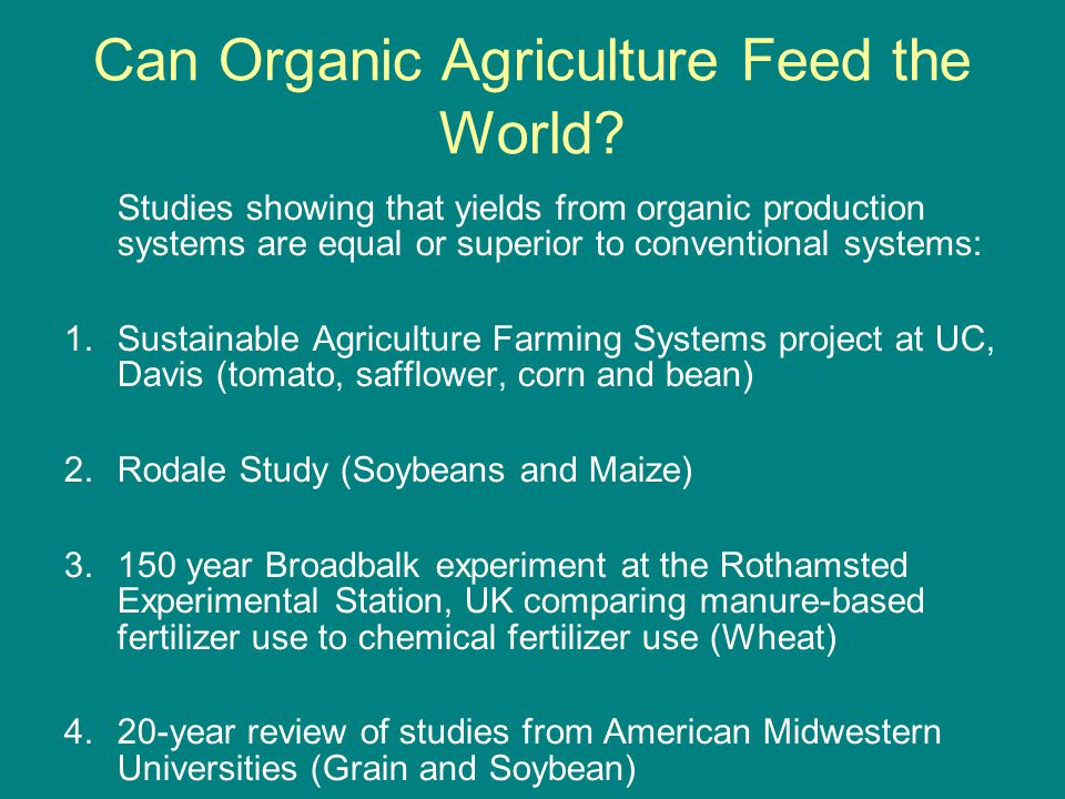 Can Organic Agriculture Feed the World.