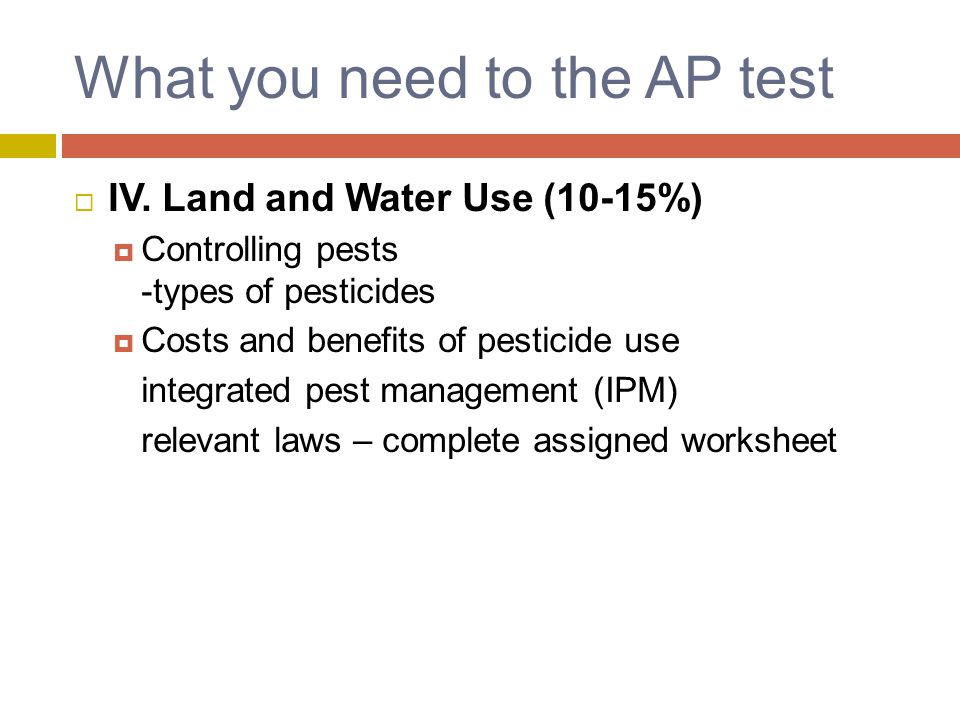 What you need to the AP test  IV.