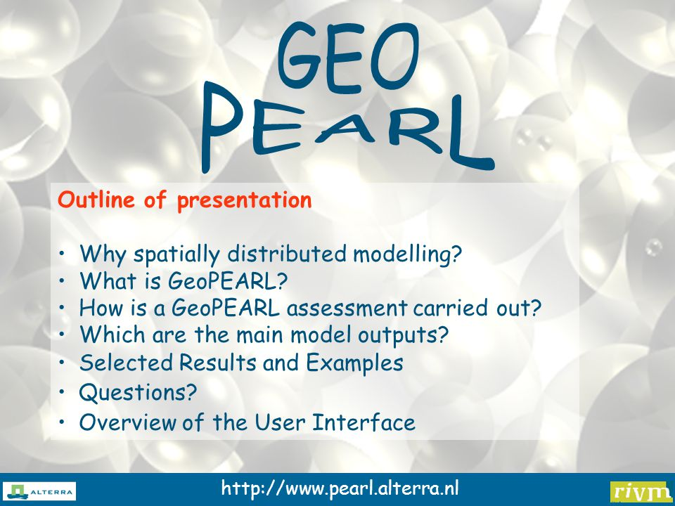 http://www.pearl.alterra.nl GeoPEARL considers the area of potential usage: Pesticides are usually authorised for particular crops; The new decision tree therefore considers the area of potential usage, approximated by the area of crops for which a registration is requested GeoPEARL is distributed with a database of areas for 24 major crops All results are presented for the area of potential usage